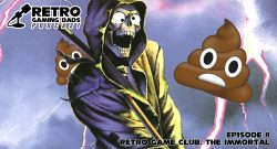 Retro Gaming Dads Podcast - Episode 8